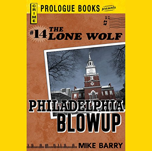 Philadelphia Blowup audiobook cover art