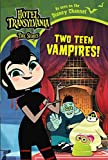 Two Teen Vampires! (Hotel Transylvania: The Series) (English Edition)