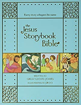 The Jesus Storybook Bible Gift Edition  Every Story Whispers His Name