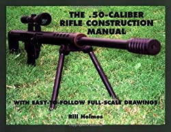 Book Review: The .50 Caliber Rifle Construction Manual