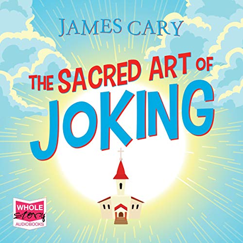 The Sacred Art of Joking cover art
