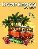 Campervan Log Book: Best Travel Logbook for Logging Campsites and Campgrounds