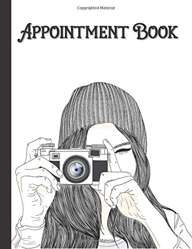 2021 Daily Appointment Book For Photography: Photography Client Hourly Schedule Notebook - Important Dates, Weekly View, Contact List, 15 Minutes ... Pages(6am - 10pm) - Gifts For Photographers
