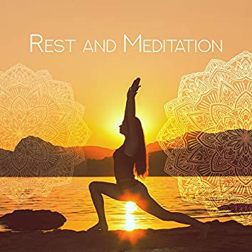 Rest and Meditation: Chakra Healing, Inner Harmony, Relaxing Time, Sounds for Yoga