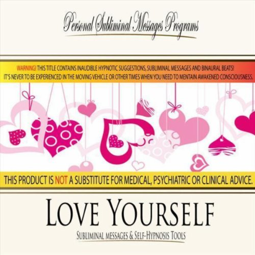Love Yourself - Subliminal Messages