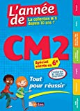 L'Année de CM2 Tout pour réussir Spécial entrée en 6e - Nouveau programme 2016