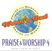 World's Best Praise & Worship Songs Vol. 4 by World's Best Praise & Worship