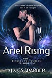 Ariel Rising (Ariel Between Two Worlds Book 1) (English Edition)
