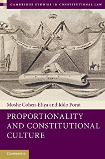Proportionality and Constitutional Culture (Cambridge Studies in Constitutional Law Book 7) (English Edition)