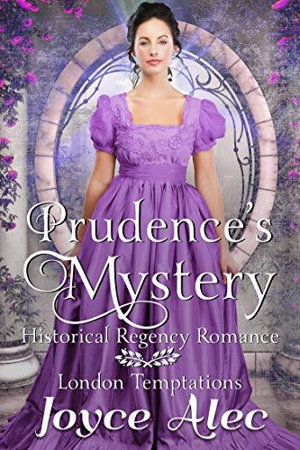 Prudence's Mystery: Historical Regency Romance (London Temptations Book 2) by [Joyce Alec]