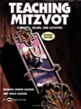 Teaching Mitzvot: Concepts, Values, and Activities - Barbara Binder Kadden
