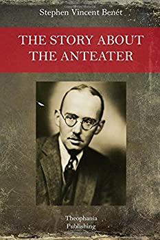 The Story About the Anteater 1517079810 Book Cover