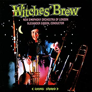 """""""Witches' Brew"""" & Gounod: Faust (Ballet Music)"""