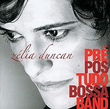 Pré, Pós Tudo, Bossa Band