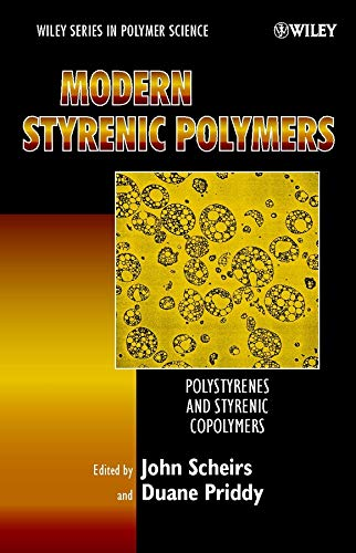 Modern Styrenic Polymers: Polystyrenes and Styrenic Copolymers (Wiley Series in Polymer Science)