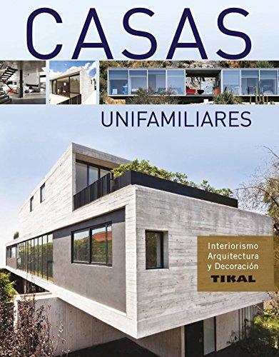 Casas unifamiliares (Interiorismo, arquitectura y decoración)