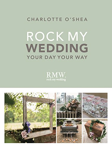 Rock My Wedding: Your Day Your Way