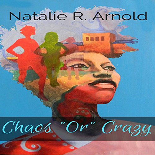 """Chaos """"Or"""" Crazy audiobook cover art"""