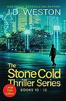 The Stone Cold Thriller Series Books 10 - 12: A Collection of British Action Thrillers (The Stone Cold Thriller Boxset)