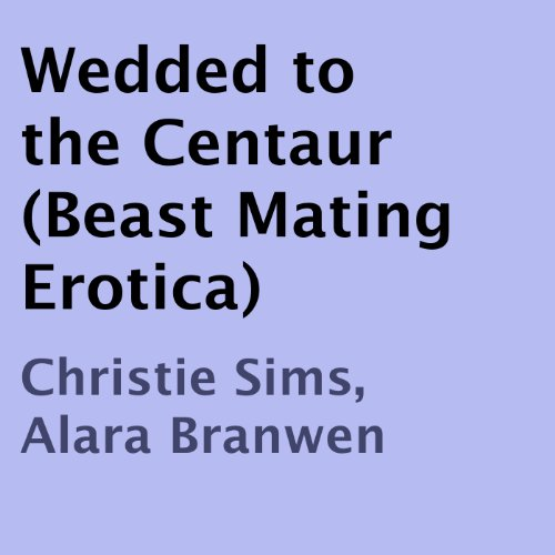 Wedded to the Centaur audiobook cover art