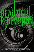 Beautiful Redemption (Beautiful Creatures) by Kami Garcia (2012-10-23)