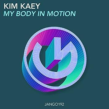 My Body in Motion