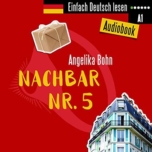 Nachbar Nr. 5. Kurzgeschichten - Niveau: sehr leicht  By  cover art