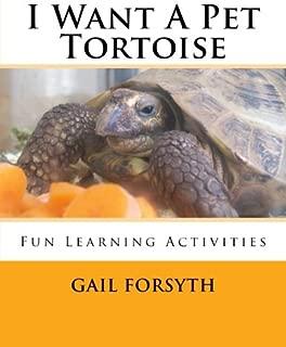 I Want A Pet Tortoise