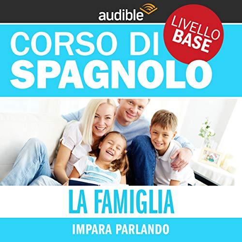 La famiglia - Impara parlando copertina