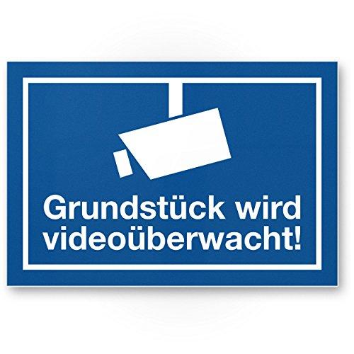 Grundstück wird videoüberwacht Kunststoff Schild, Infozeichen (blau, 30 x 20cm), Hinweisschild, Warnhinweis Videoüberwacht Einbruchschutz, Warnhinweis Videoüberwacht - angelehnt an DIN 33450
