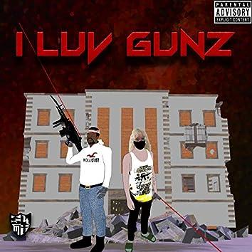 I Luv Gunz (feat. Gauntly)
