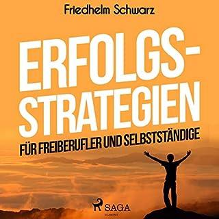 Erfolgsstrategien für Freiberufler und Selbstständige Titelbild