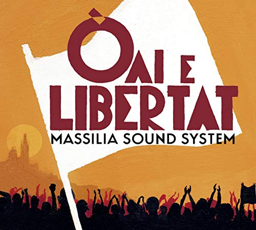 Oai E Libertat Massilia Sound System CD