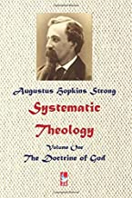 Best augustus hopkins strong systematic theology Reviews