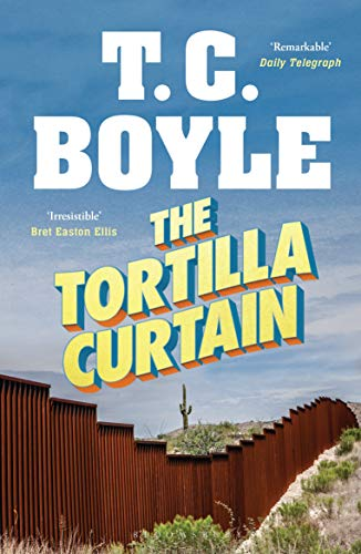 The Tortilla Curtain (English Edition)