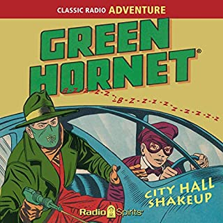 The Green Hornet: City Hall Shakeup audiobook cover art