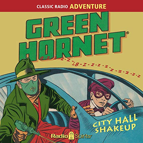 The Green Hornet: City Hall Shakeup audiobook cover art
