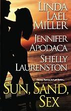 Sun, Sand, Sex by Linda Lael Miller (2007-06-01)