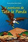 5 aventures de Tata La Panda par Morange