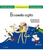 El camello cojito: Auto de los Reyes Magos (Castellano - A Partir De 3 Años - Cuentos - Chiquicuentos)
