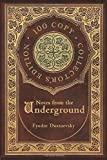 Notes from the Underground (100 Copy Collector's Edition)