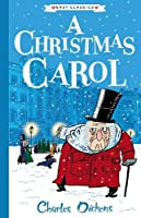 A Christmas Carol: The Charles Dickens Children's Collection (Easy Classics)