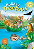 Treetops on holiday. Student s book. Per la 1ª classe elementare.