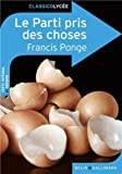 Le Parti pris des choses by Francis Ponge(2011-11-17) - Co?dition Belin - 01/01/2011