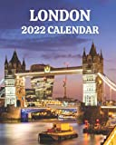 London Calendar 2022: Monthly 2022 Calendar Book with Pictures of London