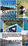 ADVENTURE TRAVEL: 303 FULL COLOUR PHOTOS. KENYA, UGANDA, CHILE, ARGENTINA, INDONESIA, MYANMAR, PANAMA, BIRDING, ALL IN A TINY TENT (English Edition)