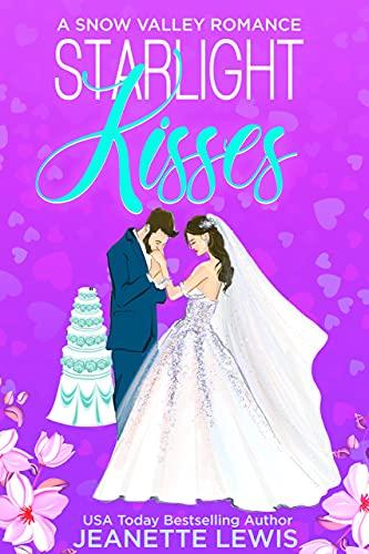 Starlight Kisses: A Snow Valley Romance