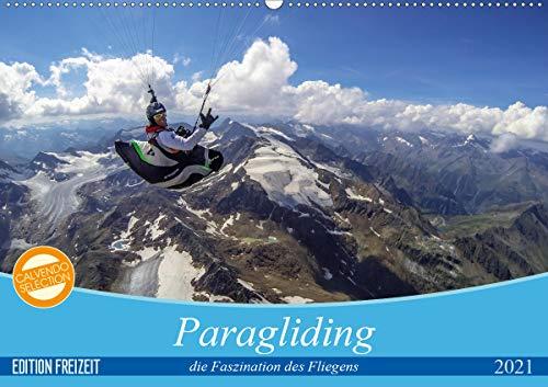 Paragliding - die Faszination des Fliegens (Wandkalender 2021 DIN A2 quer)