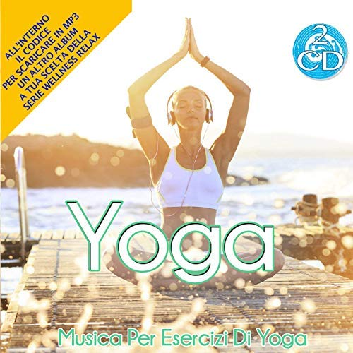 Yoga [2CDs] Music for Yoga Practice, Yoga Poses, Meditation, Relaxation
