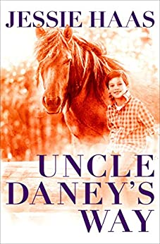 Uncle Daney's Way by [Jessie Haas]